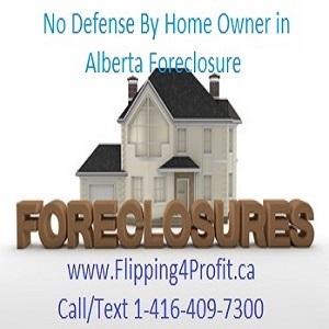 No Defense by home owner in Alberta Foreclosure