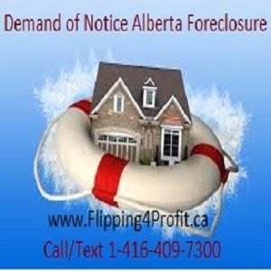 Demand of notice - Alberta Foreclosure