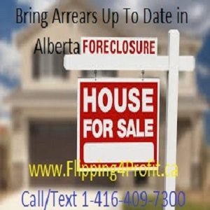 Bring the arrears up to date with Alberta Foreclosure